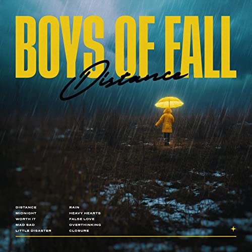 Distance by Boys of Fall