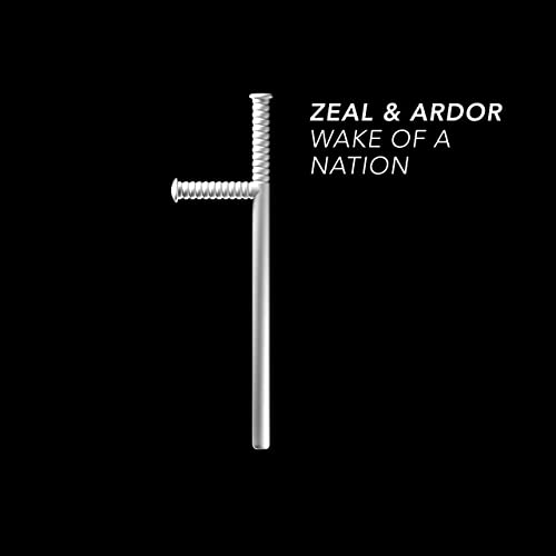 Wake of a Nation by Zeal and Ardor