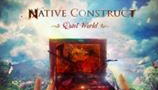 Native Construct Album Review!