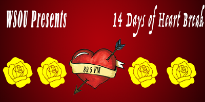 WSOU Presents 14 Days of Heartbreak 89.5 FM